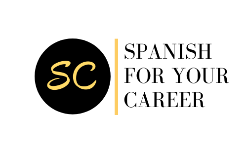Spanish For Your Career
